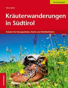 Kräuterwanderungen in Südtirol